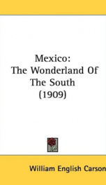 mexico the wonderland of the south_cover