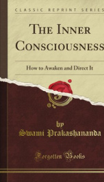 the inner consciousness how to awaken and direct it_cover