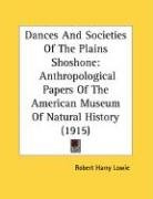 dances and societies of the plains shoshone_cover