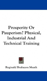prosperity or pauperism physical industrial and technical training_cover