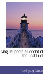 living bayonets a record of the last push_cover