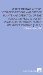 street railway motors with descriptions and cost of plants and operation of the_cover