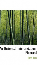 an historical interpretation of philosophy_cover