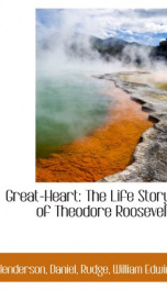 great heart the life story of theodore roosevelt_cover