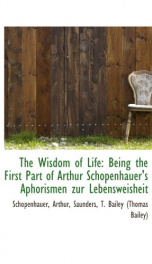 the wisdom of life being the first part of arthur schopenhauers aphorismen zur_cover