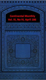 Continental Monthly, Vol. III, No IV, April 1863_cover