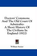doctors commons and the old court of admiralty a short history of the civilian_cover