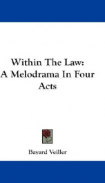 within the law a melodrama in four acts_cover