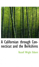 a californian through connecticut and the berkshires_cover