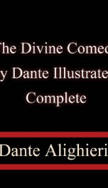 The Divine Comedy by Dante, Illustrated, Paradise, Complete_cover