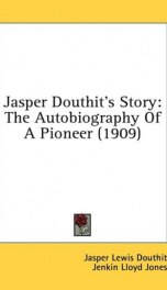 jasper douthits story the autobiography of a pioneer_cover