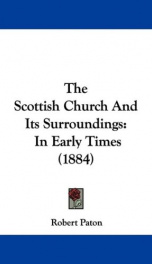 the scottish church and its surroundings in early times_cover