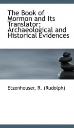 the book of mormon and its translator archaeological and historical evidences_cover
