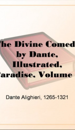 The Divine Comedy by Dante, Illustrated, Paradise, Volume 2_cover
