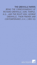 the grenville papers being the correspondence of richard grenville earl temple_cover