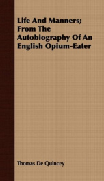 life and manners from the autobiography of an english opium eater_cover
