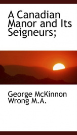 A Canadian Manor and Its Seigneurs_cover