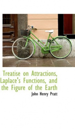 a treatise on attractions laplaces functions and the figure of the earth_cover