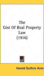 the gist of real property law_cover
