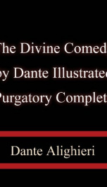 The Divine Comedy by Dante, Illustrated, Purgatory, Complete_cover