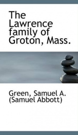 the lawrence family of groton mass_cover