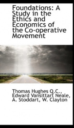 foundations a study in the ethics and economics of the co operative movement_cover