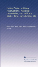 united states military reservations national cemeteries and military parks ti_cover
