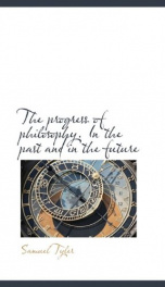 the progress of philosophy in the past and in the future_cover