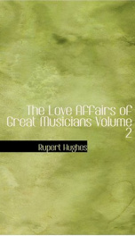 The Love Affairs of Great Musicians, Volume 2_cover