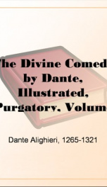 The Divine Comedy by Dante, Illustrated, Purgatory, Volume 3_cover