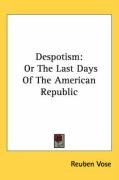 despotism or the last days of the american republic_cover