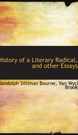 history of a literary radical and other essays_cover
