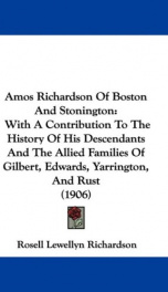 amos richardson of boston and stonington with a contribution to the history of_cover