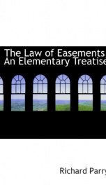 the law of easements an elementary treatise_cover