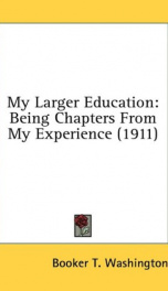 my larger education being chapters from my experience_cover