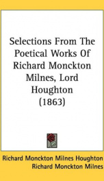 selections from the poetical works of richard monckton milnes lord houghton_cover
