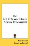 the belt of seven totems a story of massasoit_cover