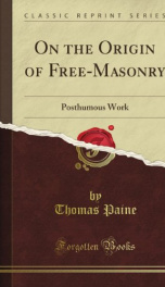 on the origin of free masonry posthumous work_cover