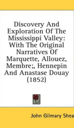 discovery and exploration of the mississippi valley with the original narrative_cover