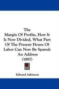 the margin of profits how it is now divided what part of the present hours of_cover