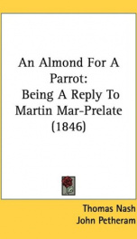 an almond for a parrot being a reply to martin mar prelate_cover