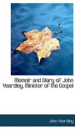 Memoir and Diary of John Yeardley, Minister of the Gospel_cover