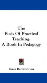 the basis of practical teaching a book in pedagogy_cover