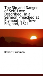 the sin and danger of self love described in a sermon preached at plymouth in_cover