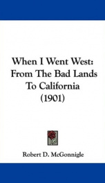 when i went west from the bad lands to california_cover