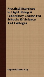 practical exercises in light being a laboratory course for schools of science a_cover