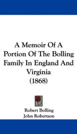 a memoir of a portion of the bolling family in england and virginia_cover