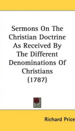 sermons on the christian doctrine as received by the different denominations of_cover