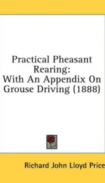 practical pheasant rearing with an appendix on grouse driving_cover