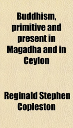 buddhism primitive and present in magadha and in ceylon_cover